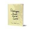 Apologies That Never Came (Paperback Book)