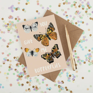 You Give Me Butterflies Greeting Card