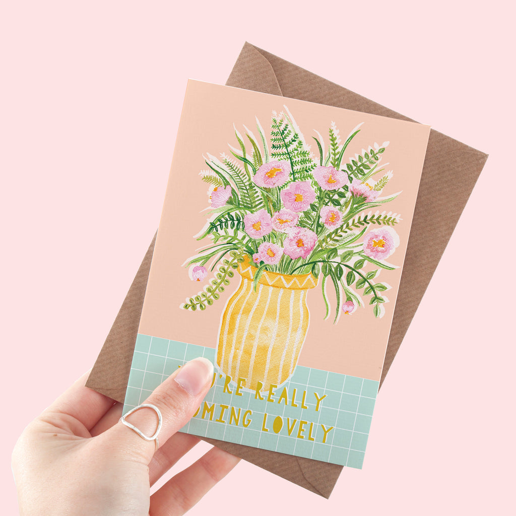 You're Really Blooming Lovely Flower Illustration A6 Greeting Card