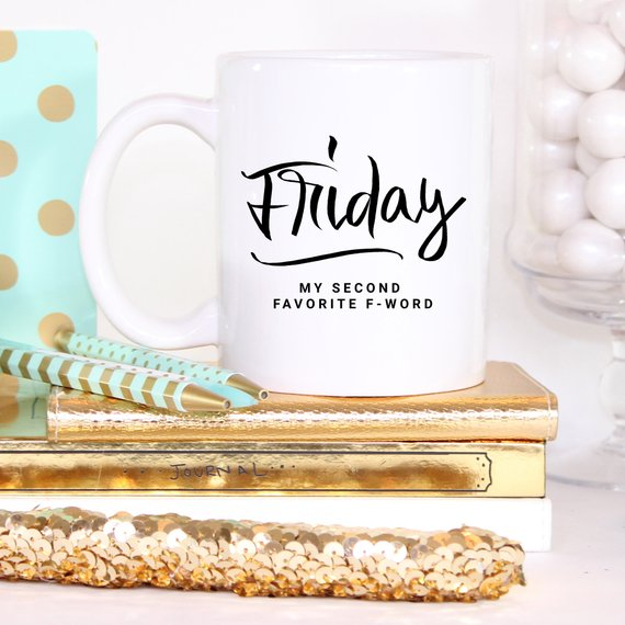 11oz Coffee Mug - Friday, My Second Favorite - Bohemian Moon Boutique