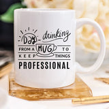Day Drinking From A Mug To Keep Things - Bohemian Moon Boutique