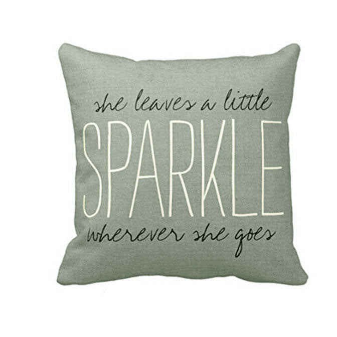 She Leaves A Little Sparkle Pillow Case Cushion Cover