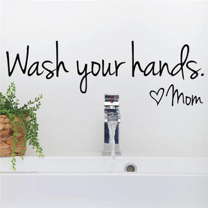 Vinyl Wall Decal Wash Your Hands Love Mom Sticker Art - Bohemian Moon Boutique