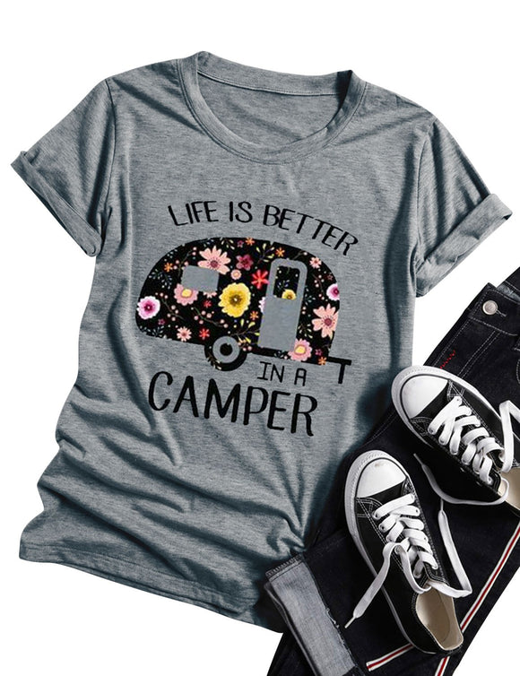 ff646f89d Women Graphic T Shirt Life Is Better In A Camper Letter Print Round Neck  Short Sleeve