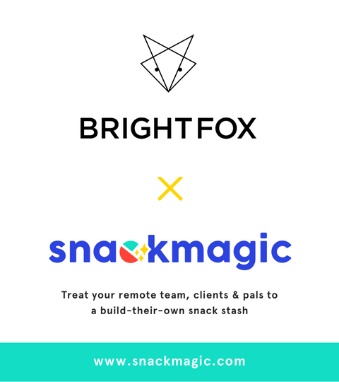 BrightFox x Snackmagic. Treat your remote team, clients & pals to a build-their-own snack stash. www.snackmagic.com