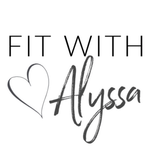 Fit with Alyssa