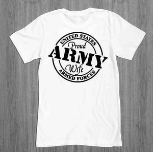 Proud army wife themed T-Shirts