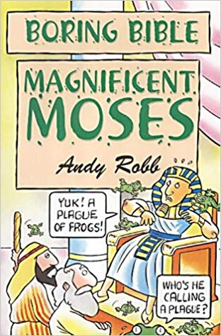 Boring Bible - Magnificent Moses
