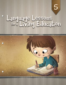 Language Lessons For A Living Education Level 5