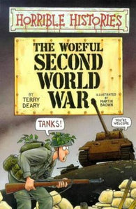 The Woeful Second World War