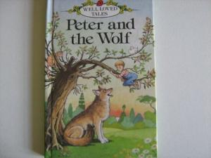Peter and the Wolf (Ladybird Well Loved Tales)