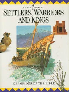 Settlers, Warriors and Kings: Champions of the Bible