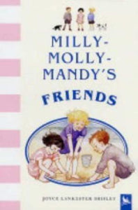 Milly- Molly- Mandy's Friends