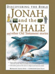 Jonah and the Whale and Other Old Testament Stories