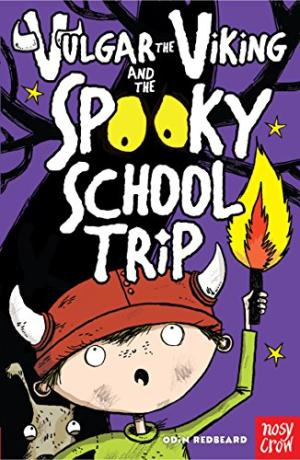 Vulgar the Viking and the Spooky School Trip