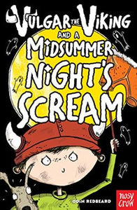 Vulgar the Viking and the Midsummer Night's Scream