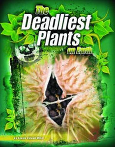 Deadliest Plants on Earth