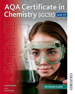 Aqa Certificate in Chemistry (Igcse) Level 1/2 Revision Guide
