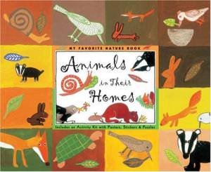 Animals in Their Homes [With Four Sheets of Stickers and Two Fold-Out Posters and Puzzle]