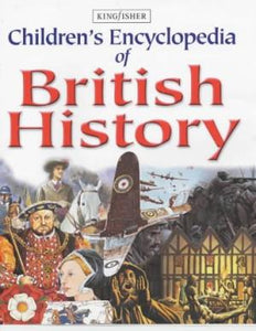 Children's Encyclopedia of British History