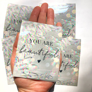 You are beautiful (extra large sticker)