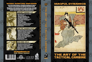 MAGPUL DYNAMICS: THE ART OF THE TACTICAL CARBINE (Volume 1)