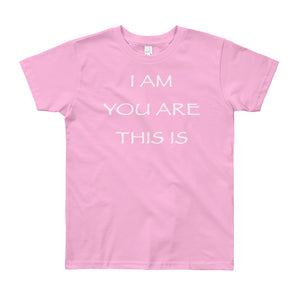 "Kid's T shirt printed with a message of unity of all peoples and situations ""I AM You Are This Is"" . Live Your Light. Pink."