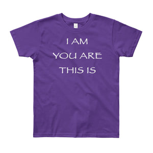 "Kid's T shirt printed with a message of unity of all peoples and situations ""I AM You Are This Is"" . Live Your Light. Purple."