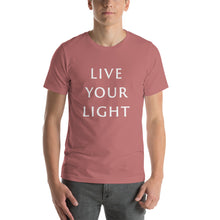 "Load image into Gallery viewer, Living Light Designs Men's T shirt printed with a unique and vivid ""LIVE YOUR LIGHT"" design. available in many colors"