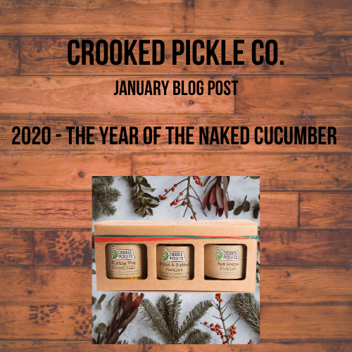 Goodbye, 2020 - the year of the naked cucumber!