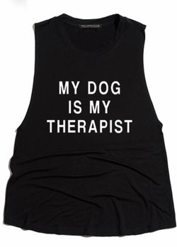 """MY DOG IS MY THERAPIST"" TANK - BLACK - RETAIL STORE"