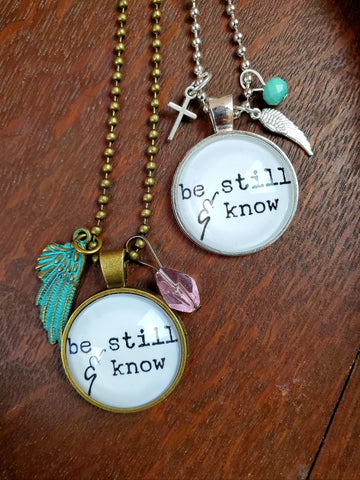 Be Still & Know Pendant Necklace