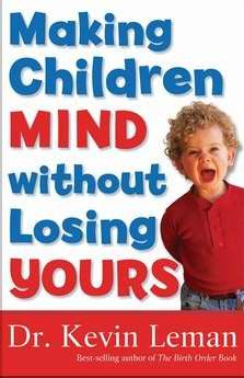 Making Your Children Mind without Losing Yours!