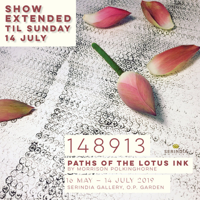 Paths of the Lotus Ink Show extended until Sunday 14 July