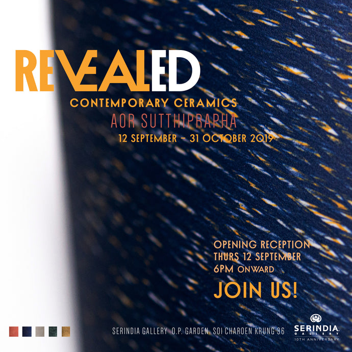 REVEAL(ED) by Aor Sutthiprapha, a new contemporary ceramics exhibition