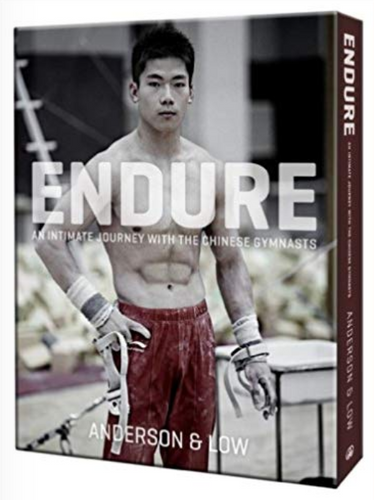 ENDURE: An Intimate Journey with the Chinese Gymnasts by Anderson & Low (Jonathan Anderson and Edwin Low)