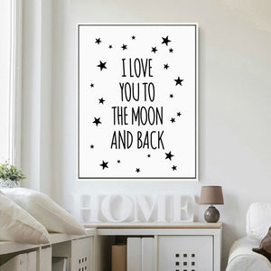 I Love You To The Moon And Back Quote - Canvas Wall Art