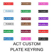 Load image into Gallery viewer, ACT Custom Plate Keyring - PL8SRUS