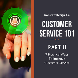 Customer Service 101 - Part 2: 7 Practical Ways To Improve Customer Service