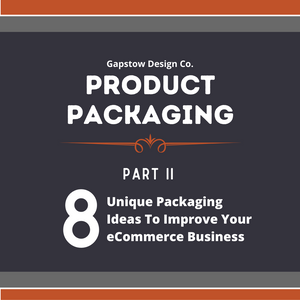 8 Unique Packaging Ideas To Improve Your eCommerce Business