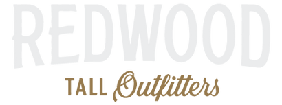 Redwood Tall Outfitters