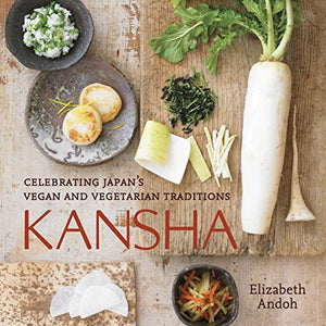 Kansha: Celebrating Japan's Vegan & Vegetarian Traditions (Used)