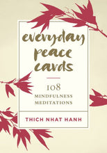 Load image into Gallery viewer, Everyday Peace Cards: 108 Mindfulness Meditations