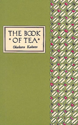 The Book of Tea (Slipcase Edition)