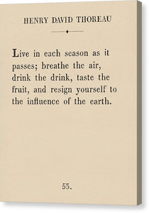Thoreau - Live Each Season - Canvas Print