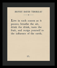 Load image into Gallery viewer, Thoreau - Live Each Season - Framed Print