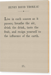 Thoreau- Live Each Season - Wood Print