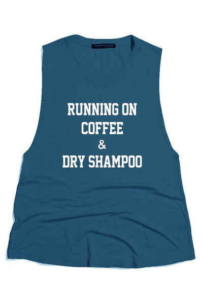 Coffee and Dry Shampoo Sleeveless Graphic Tee - Multiple Colors Available