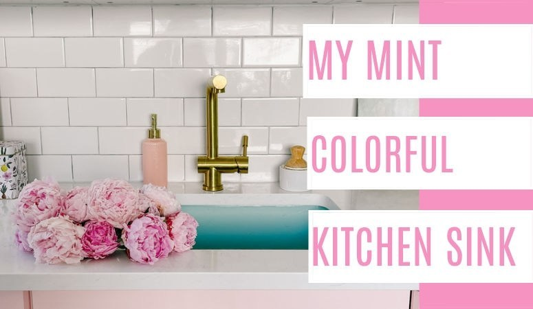 At Home With Ashley - My Mint Colorful Kitchen Sink