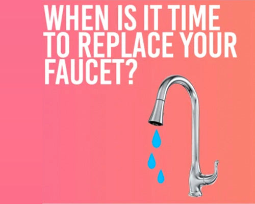 When is it time to replace your kitchen faucet?